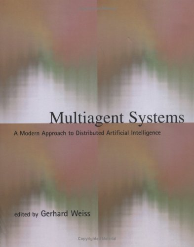 Multiagent Systems: A Modern Approach to Distributed Artificial Intelligence 9780262731317