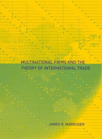 Multinational Firms and the Theory of International Trade 9780262633079