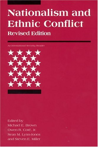 Nationalism and Ethnic Conflict, Revised Edition 9780262523158