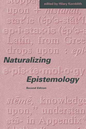Naturalizing Epistemology - 2nd Edition 9780262610902