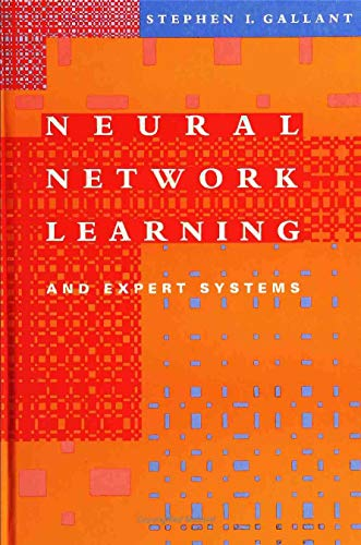 Neural Network Learning and Expert Systems 9780262071451