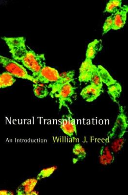 Neural Transplantation: An Introduction 9780262062084