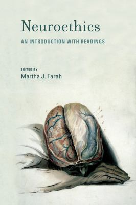 Neuroethics: An Introduction with Readings 9780262514606