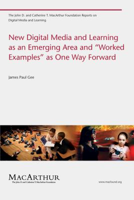 New Digital Media and Learning as an Emerging Area and
