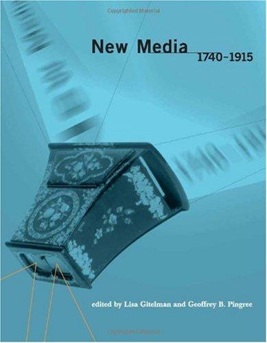 New Media, 1740-1915 9780262072458