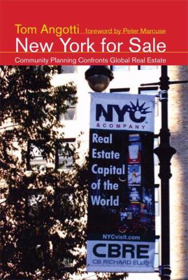 New York for Sale: Community Planning Confronts Global Real Estate 9780262012478