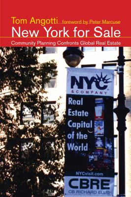 New York for Sale: Community Planning Confronts Global Real Estate 9780262515931