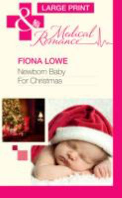Newborn Baby for Christmas 9780263231076