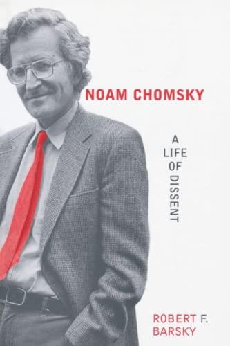 Noam Chomsky: A Life of Dissent 9780262522557
