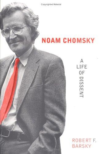 Noam Chomsky: A Life of Dissent