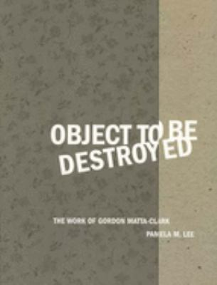 Object to Be Destroyed 9780262621564