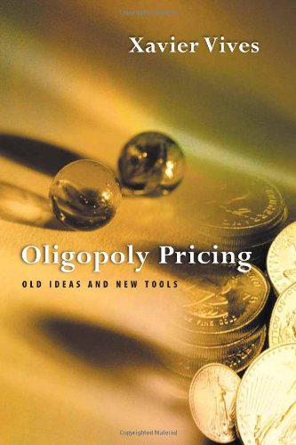 Oligopoly Pricing: Old Ideas and New Tools 9780262220606