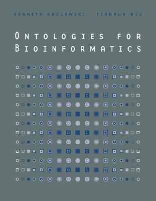 Ontologies for Bioinformatics 9780262025911