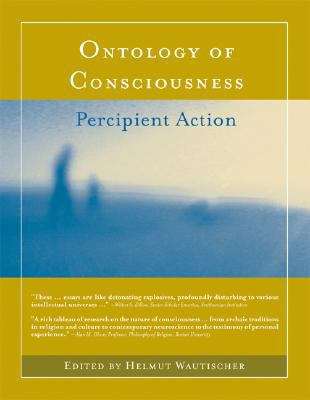 Ontology of Consciousness: Percipient Action 9780262731843