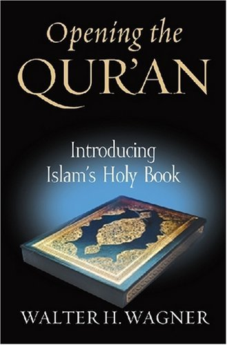 Opening the Qur'an: Introducing Islam's Holy Book 9780268044152