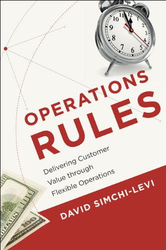 Operations Rules: Delivering Customer Value Through Flexible Operations 9780262014748