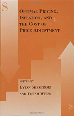 Optimal Pricing, Inflation, and the Cost of Price Adjustment 9780262193320
