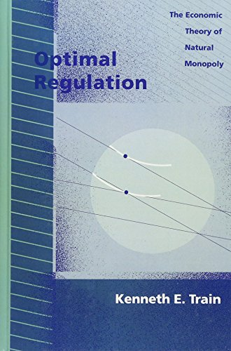 Optimal Regulation: The Economic Theory of Natural Monopoly 9780262200844