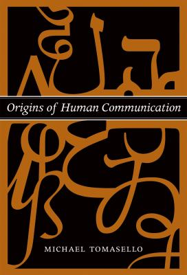 Origins of Human Communication 9780262201773