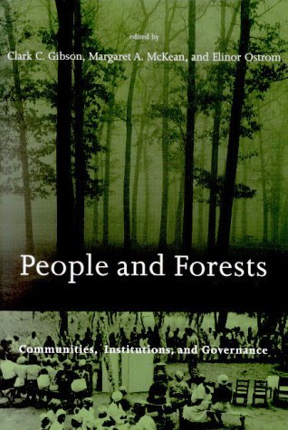 People and Forests: Communities, Institutions, and Governance 9780262571371