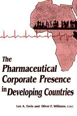 Pharmaceutical Corporate Presence in Developing Countries 9780268015114