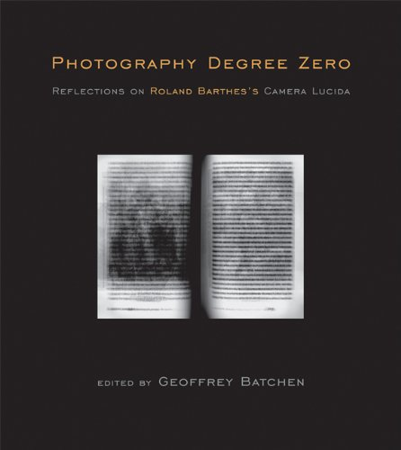 Photography Degree Zero: Reflections on Roland Barthes's