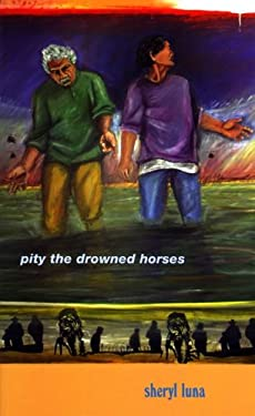 Pity the Drowned Horses 9780268033736