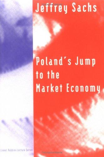 Poland's Jump to the Market Economy 9780262691741