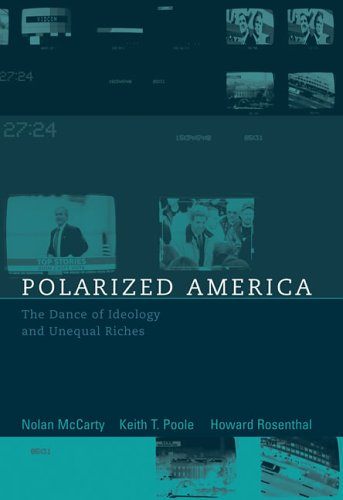 Polarized America: The Dance of Ideology and Unequal Riches 9780262134644