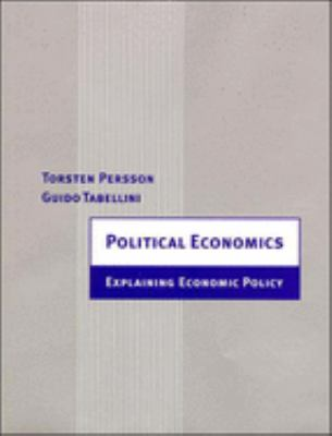 Political Economics: Explaining Economic Policy 9780262661317
