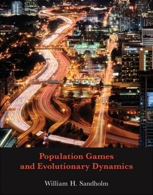 Population Games and Evolutionary Dynamics 9780262195874