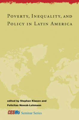 Poverty, Inequality, and Policy in Latin America 9780262113243