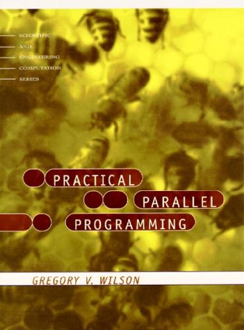 Practical Parallel Programming 9780262231862