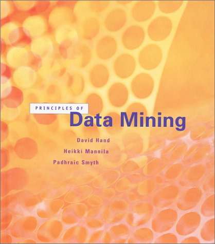 Principles of Data Mining 9780262082907