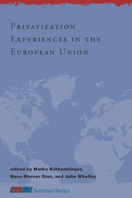 Privatization Experiences in the European Union 9780262112963