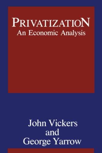 Privatization: An Economic Analysis 9780262720113