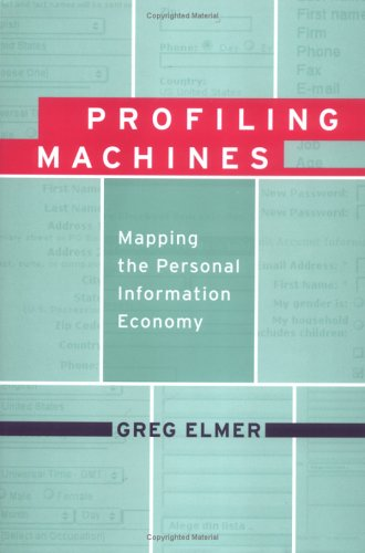 Profiling Machines: Mapping the Personal Information Economy 9780262050739