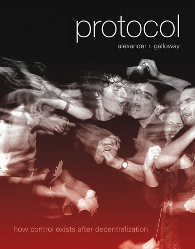 Protocol: How Control Exists After Decentralization 9780262572330