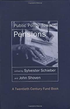 Public Policy Toward Pensions 9780262193870