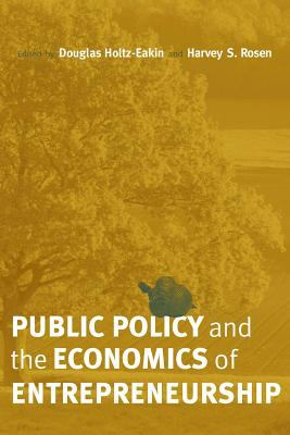 Public Policy and the Economics of Entrepreneurship 9780262083294