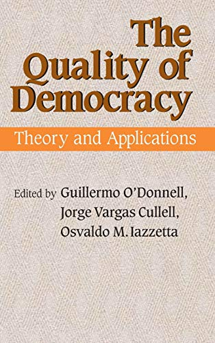 Quality of Democracy: Theory and Applications