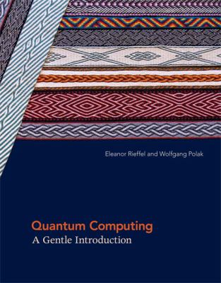 Quantum Computing: A Gentle Introduction 9780262015066