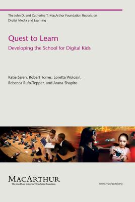 Quest to Learn: Developing the School for Digital Kids 9780262515658