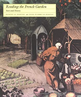 Reading the French Garden: Story and History 9780262620871
