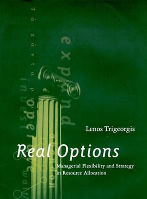 Trigeorgis real options managerial flexibility and strategy in resource allocation