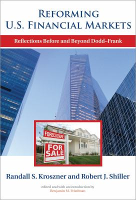 Reforming U.S. Financial Markets: Reflections Before and Beyond Dodd-Frank 9780262015455