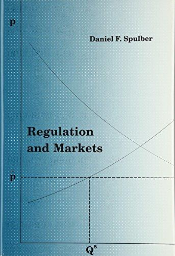Regulation and Markets 9780262192750