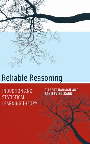 Reliable Reasoning: Induction and Statistical Learning Theory 9780262517348