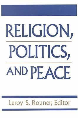 Religion Politics Peace 9780268016654