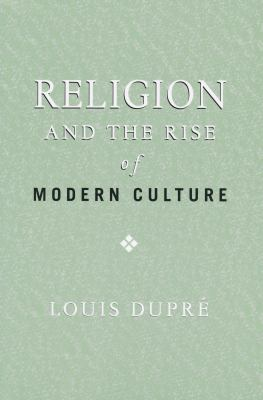 Religion and the Rise of Modern Culture 9780268025946
